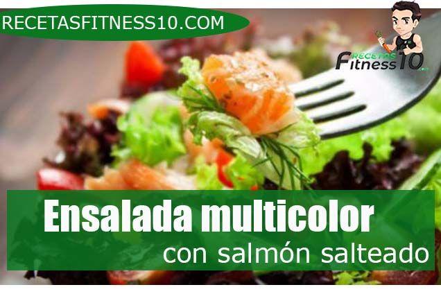 Ensalada multicolor con salmón salteado