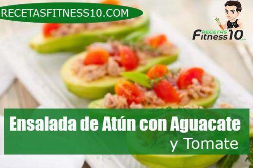 Ensalada de Atún con Aguacate y Tomate