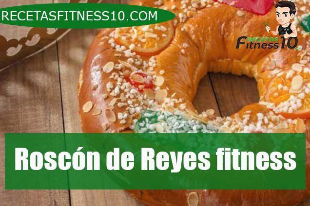 Roscón de Reyes fitness